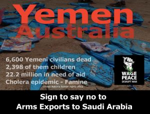 Sign the petition to stop Australia selling Arms to Saudi Arabia for use in Human Rights abuses in Yemen