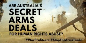Are Australia's Secret Arms Deals for Human Rights Abuse?